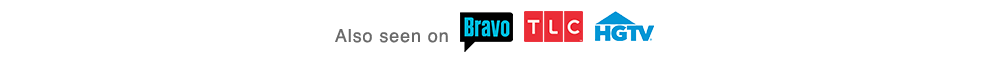 Tv Show: BRAVO, TLC, HGTV
