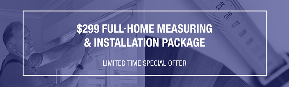249-full-home-measure-and-installation-package