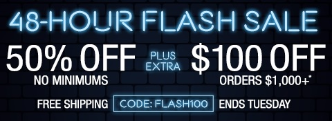50% off no minimums plus extra $100 off orders $1 000+