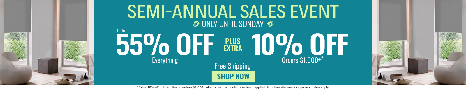 50%-55% off everything plus extra 10% off orders $1,000+