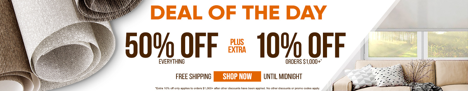 50% off everything plus extra 10% off orders $1,000+