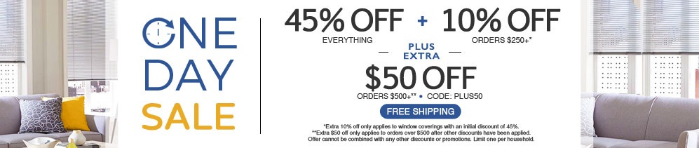 45% + 10% off orders $250+ plus extra $50 off orders $500+