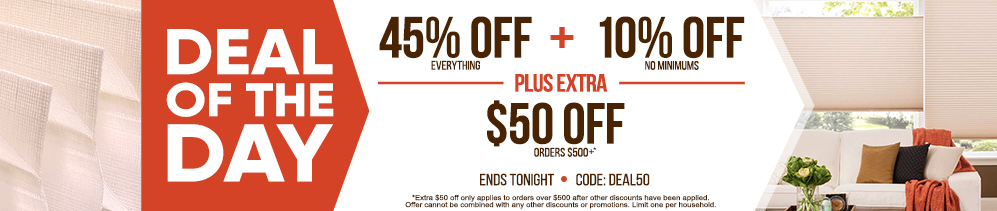 45% off everything + 10% off no minimums plus extra $50 off orders $500+